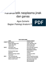 Karakteristik Neoplasma Jinak Dan Ganas