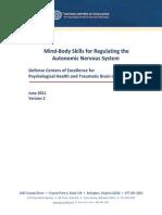 Mind-Body Skills for Regulating the Autonomic Nervous System