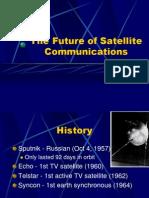 The Future of Satellite Communications