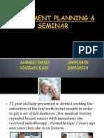 Treatment Plane & Seminar
