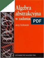 J. Rutkowski - Algebra Abstrakcyjna w Zadaniach