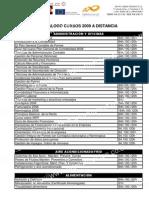 CCAATTÁÁLLOOGGOO CCUURRSSOOSS 22000099 AA DDIISSTTAANNCCIIAA ((SSOOPPOORRTTEE PPLLAATTAAFFOORRMMAA....)
