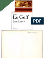 Le Goff, Jacques - Pensar La Historia