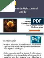 Síndrome de lisis tumoral aguda. extra.pptx