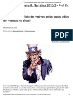 Americano Cria Lista de Motivos Pelos Quais Odiou Ter Morado No Brasil