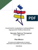 Plan México, el contexto de la militarización, la violencia relacionada al narcotráfico y los derechos humanos por Kristin Bricker