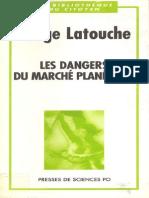 Les dangers du marché planétaire - Serge Latouche