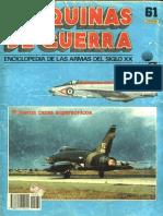 Maquinas de Guerra 061 - Primeros Cazas Supersonicos