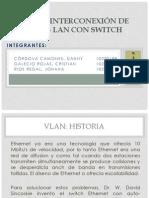 VLAN e interconexión de redes LAN CON switch