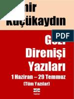 Demir Kucukaydin - Gezi Yazilari Derlemesi - Tum Yazilar