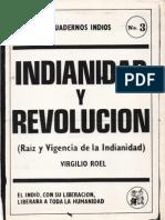 Indianidad y Revolución (Raíz y Vigencia de la Indianidad) - Virgilio Roel Pineda