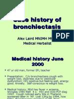 Case History - Bronchiectasis - Alex Laird