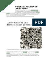 CÓMO FUNCIONA LA POLÍTICA SIN PARTIDOS EN EL PERÚ