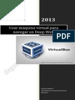 Navegar en Deep Web en Una VM (Maquina Virtual)
