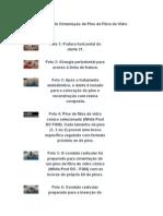 Pino de Fibra de Vidro - Sequencia