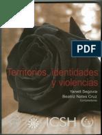SEGOVIA Y NATES. Territorios, Identidadesy Violencias