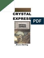 Sterling, Bruce - Crystal Express