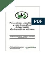 Perspectivas socioculturales y sociodemográficas de la población afrodescendiente y africana de la CABAinforme_africaysudiaspora_uba