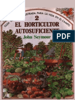 Seymour John - El Horticultor Autosuficiente La Vida en El Campo