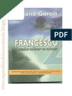 Francesco decide volver a nacer  de  Yohana García. vol 2