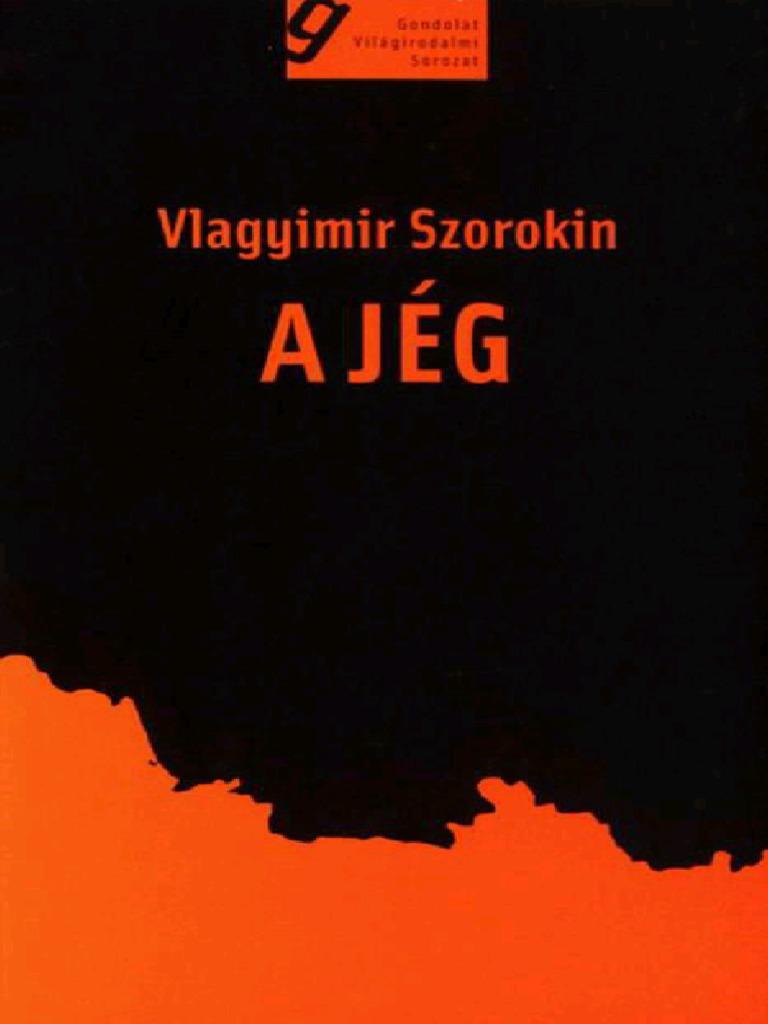 144114138 Vlagyimir Szorokin a Jeg 6712e00639