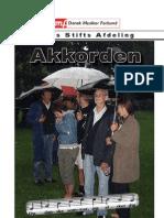 Akkorden August 2007