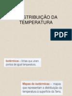 A DISTRIBUIÇÃO DA TEMPERATURA.pps