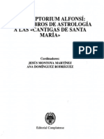 El Scriptorium Alfonsí de los Libros de Astrología a las Cantigas de Santa