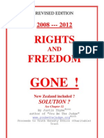 Rights and Freedom Gone ? 17 May 08