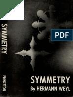 Symmetry by Weyl