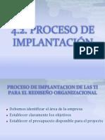 4.2 Proceso de implantación