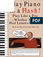 Music - Play Piano in a Flash! - Play Like a Pro Whether You'Ve Had Lessons or Not
