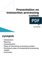 Presentation on Transaction Processing System