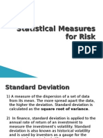 Statistical Measures for Risk