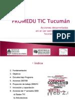 Acciones 1 Semestre 2009 Tucuman TIC