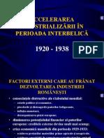 Accelerarea Industrializarii in Perioada Interbelica (1920-1938)