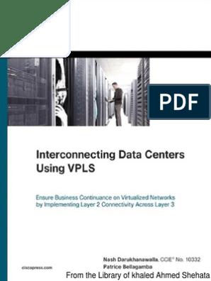 Cisco Press Interconnecting Data Centers Using VPLS