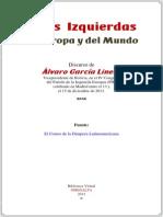 Alvaro Garcia Linera-A Las Izquierdas de Europa y Del Mundo-2013.