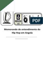 Memorando de Entendimento Do Hip Hop Em Angola