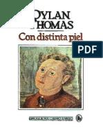 Thomas, Dylan - Con distinta piel