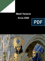 Masti Venetia 2006