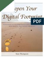 Deepen Your Digital Footprint