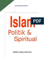 Islam Politik Dan Spiritual (IPS)