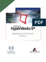 Altair Hyper Works Hypermesh 8.0 Tutorial Meshing