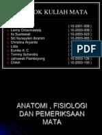 Anatomi , Fisiologi Dan Pemeriksaan Mata