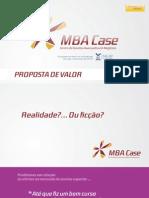 Mba_case - Proposta de Valor - 011 (Mn)
