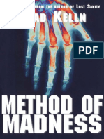 Brad Kelln Method of Madness 2002