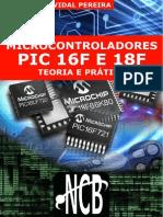 Microcontrolaores PIC 16F E 18F – Teoria e Prática
