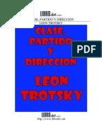Trotsky, León - Clase, partido y dirección