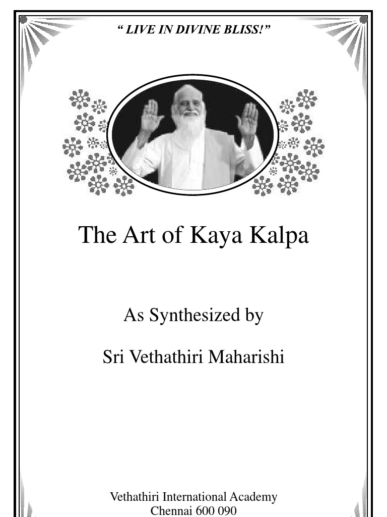 The Art of Kaya Kalpa | Vitalism | Nature